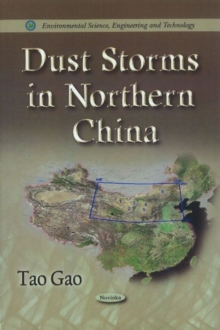 Dust Storms in Northern China, Hardback Book