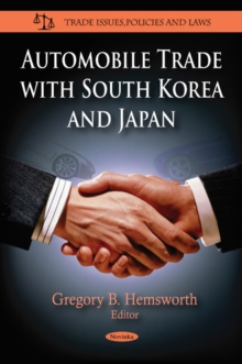 Automobile Trade with South Korea & Japan, Paperback Book