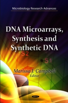 DNA Microarrays, Synthesis & Synthetic DNA, Hardback Book