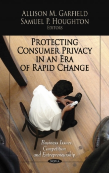 Protecting Consumer Privacy in an Era of Rapid Change, Hardback Book