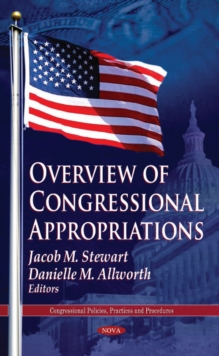 Overview of Congressional Appropriations, Hardback Book