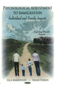 Psychological Adjustment to Immigration : Individual & Family Aspects, Hardback Book