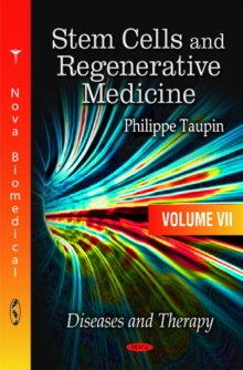 Stem Cells & Regenerative Medicine : Volume 7 -- Diseases & Therapy, Hardback Book