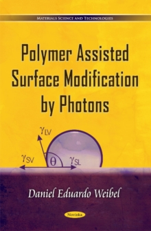 Polymer Assisted Surface Modification by Photons, Paperback / softback Book