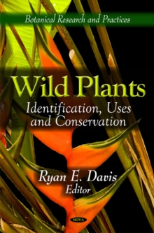 Wild Plants : Identification, Uses & Conservation, Hardback Book