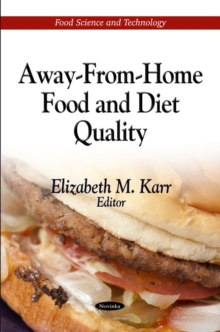 Away-From-Home Food & Diet Quality, Paperback / softback Book