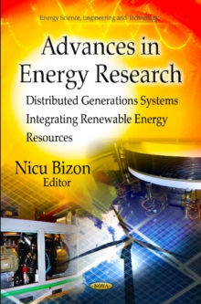 Advances in Energy Research : Distributed Generations Systems Integrating Renewable Energy Resources, Hardback Book