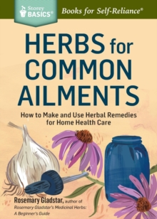 Herbs for Common Ailments, Paperback Book