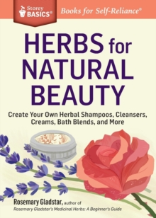 Herbs for Natural Beauty, Paperback Book