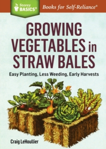 Growing Vegetables in Straw Bales, Paperback / softback Book