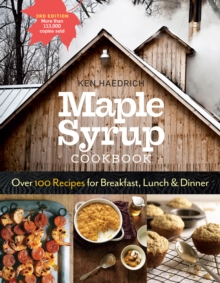 Maple Syrup Cookbook, 3rd Edition, Paperback / softback Book