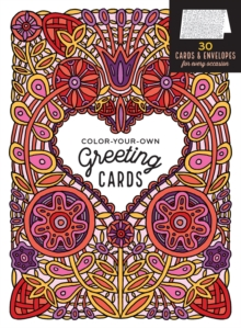 Color-Your-Own Greeting Cards, Paperback / softback Book