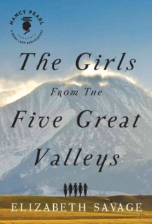 The Girls From the Five Great Valleys, Paperback / softback Book