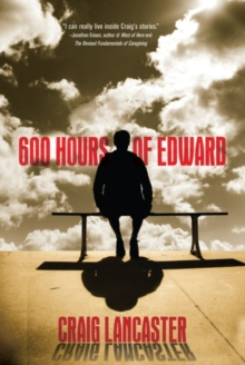 600 Hours of Edward, Paperback / softback Book
