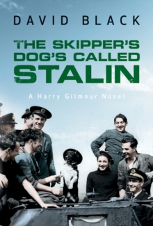 The Skipper's Dog's Called Stalin, Paperback / softback Book
