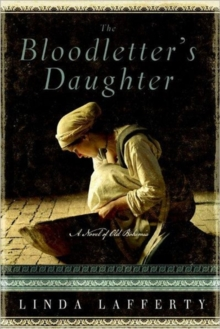 The Bloodletter's Daughter : A Novel of Old Bohemia, Paperback / softback Book
