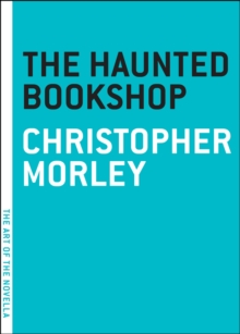 The Haunted Bookshop, Paperback / softback Book