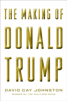 The Making of Donald Trump, Hardback Book