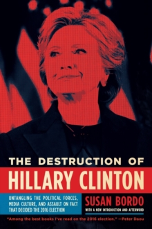 The Destruction Of Hillary Clinton, Paperback / softback Book