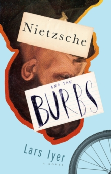 Nietzsche And The Burbs, Paperback / softback Book
