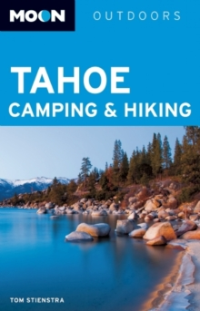 Moon Tahoe Camping & Hiking, Paperback / softback Book