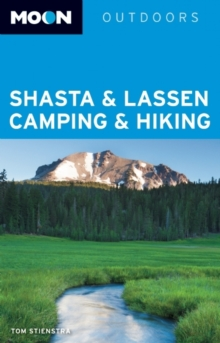 Moon Shasta & Lassen Camping & Hiking, Paperback Book