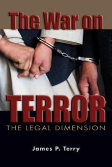 The War on Terror : The Legal Dimension, Hardback Book
