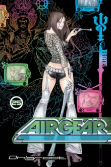 Air Gear 25, Paperback / softback Book