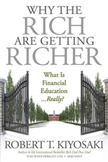 WHY THE RICH ARE GETTING RICHER, Paperback Book