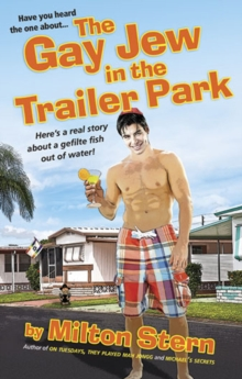 The Gay Jew In The Trailer Park, Paperback Book