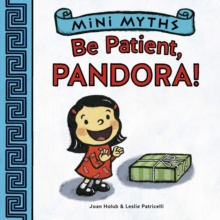 Be Patient, Pandora! (Mini Myths), EPUB eBook