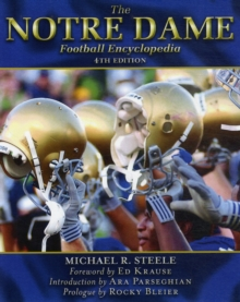 The Notre Dame Football Encyclopedia, Paperback / softback Book