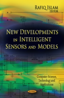 New Developments in Intelligent Sensors & Models, Paperback / softback Book