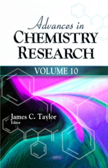 Advances in Chemistry Research : Volume 10, Hardback Book