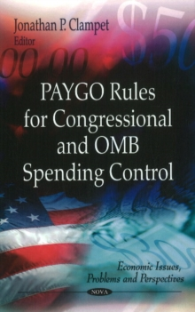 PAYGO Rules for Congressional & OMB Spending Control, Hardback Book