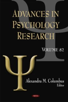 Advances in Psychology Research : Volume 82, Hardback Book