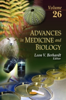 Advances in Medicine & Biology : Volume 26, Hardback Book