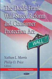 Dodd-Frank Wall Street Reform & Consumer Protection Act, Hardback Book