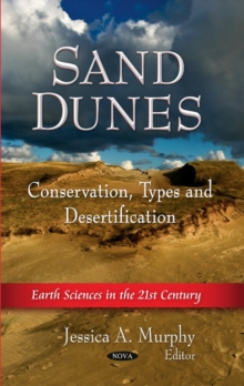 Sand Dunes : Conservation, Types & Desertification, Hardback Book