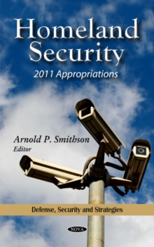 Homeland Security : 2011 Appropriations, Hardback Book