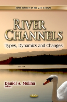 River Channels : Types, Dynamics & Changes, Hardback Book