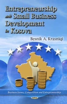 Determinants of Entrepreneurship & Small Business Development in Kosova, Hardback Book