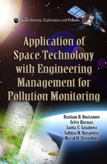 Application of Space Technology with Fitting of Engineering Management for Pollution Monitoring, Hardback Book