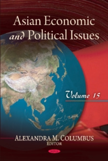 Asian Economic & Political Issues : Volume 15, Hardback Book