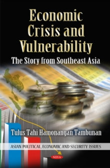 Economic Crisis & Vulnerability : The Story from Southeast Asia, Hardback Book