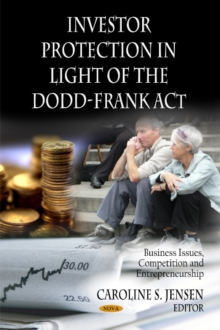 Investor Protection in Light of the Dodd-Frank Act, Hardback Book
