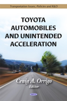 Toyota Automobiles & Unintended Acceleration, Hardback Book