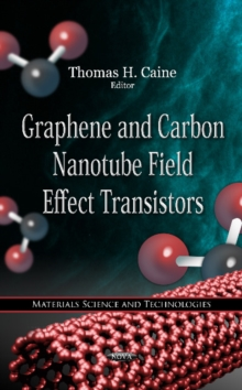 Graphene & Carbon Nanotube Field Effect Transistors, Hardback Book