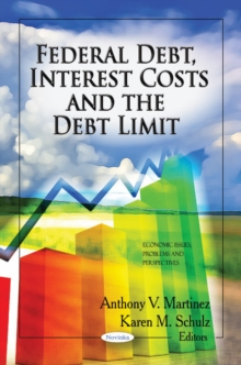 Federal Debt, Interest Costs & the Debt Limit, Paperback / softback Book
