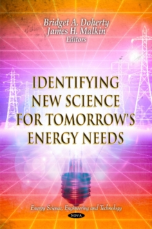 Identifying New Science for Tomorrow's Energy Needs, Hardback Book